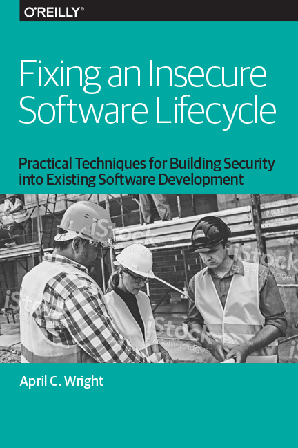 Fixing an Insecure Software Life Cycle Cover